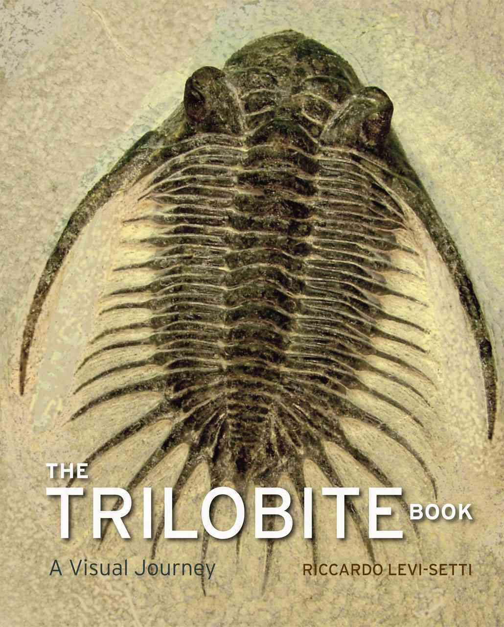 The Trilobite Book By Levi-Setti, Riccardo