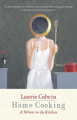 Home Cooking By Colwin, Laurie